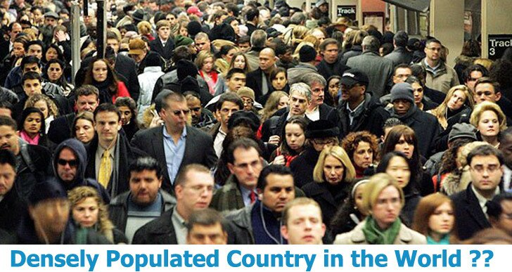 Which Country is Most Densely Populated in the World