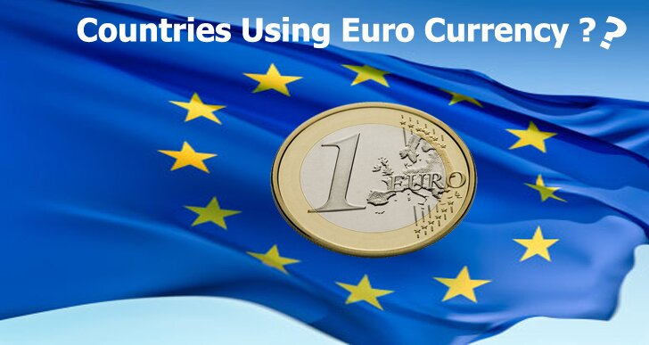 Which are the Countries Using Euro Currency